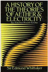 A history of the theories of aether and electricity, de Sir Edmund Whittaker
